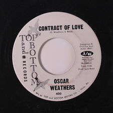 OSCAR WEATHERS: Contract Of Love / Bad Woman 45 (dj) Soul