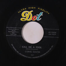 CORNELL GUNTER & GROUP: Call Me A Fool / You Send Me 45 Vocal Groups