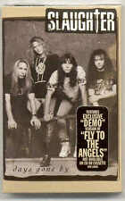 "SLAUGHTER SEALED CASSETTE DEMO VERSION ""FLY TO THE ANGELS"""