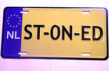 Funny STONED number plate Wall plaque sign door cannabis Dutch car van man cave