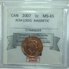 2007 Canadian One Cent Coin Mart Graded MS-65 RCM Logo;  Magnetic