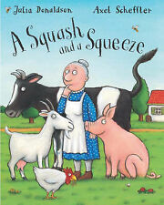 A SQUASH AND A SQUEEZE by JULIA DONALDSON & AXEL SCHEFFLER ~ Classic Book
