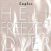 Eagles : Hell Freezes Over CD (1999)
