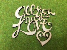 MDF Laser cut - All you need is love.
