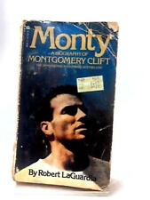 Monty: A Biography of Montgomery Clift (Robert LaGuardia - 1978) (ID:19114)