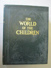 Good - THE WORLD OF THE CHILDREN VOLUME 4 - stuart miall 1953-01-01 This edition