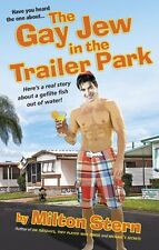 The Gay Jew in the Trailer Park (Paperback), Milton Stern, 9781613030264