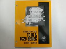 2000 Mack Trucks Transfer Case TC15 & TC25 Series Service Repair Shop Manual OEM