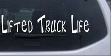 Lifted Truck Life Car or Truck Window Laptop Decal Sticker 4X4 Off Road 16X3.5