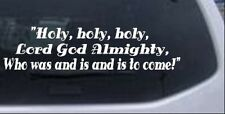 Holy Lord God Almighty Car or Truck Window Laptop Decal Sticker 10X2.5