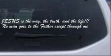 JESUS is the way Car or Truck Window Laptop Decal Sticker Religious 14X1.8