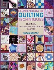 Compendium of Quiltmaking Techniques by Susan Briscoe (Paperback, 2009)