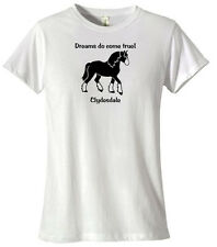 Clydesdale Horse * Dreams Do Come True! * T-shirt  Gold,silver,black