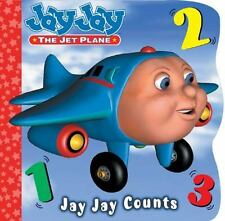 Jay Jay Counts (Jay Jay the Jet Plane) Chipponeri, Kelli Board book