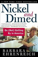 Nickel and Dimed: On (Not) Getting By in America, Barbara Ehrenreich, 2001