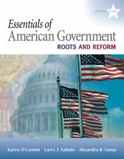 Essentials of American Government: Roots and Reform, 2009 Edition