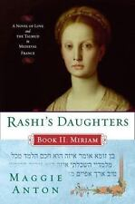 Rashi's Daughters, Book II: Miriam: A Novel of Love and the Talmud in Medieval