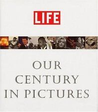 Life: Our Century In Pictures Stolley, Richard B. Hardcover