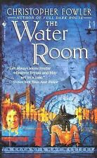 The Water Room (Bryant & May Mysteries) Fowler, Christopher Mass Market Paperba