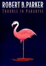 Trouble in Paradise Parker, Robert B. Hardcover