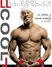 LL Cool J's Platinum Workout: Sculpt Your Best Body Ever with Hollywood's Fitte