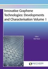 Innovative Graphene Technologies: Developments and Characterisation Volume 1