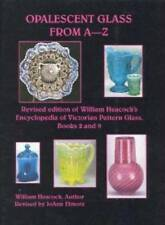 Opalescent Glass from A to Z by William Heacock (2000, Paperback)