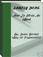 Simply Done E- Book How to write your own Ebook on CD