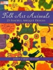 Folk Art Animals : 25 Fanciful Applique' Designs by Janet C. Brandt  Prim Book