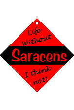 Saracens Car / Window Sign or Slap-on magnets Free UK p/p