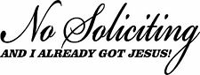 No Soliciting Sticker Decal Sign I Already Got Jesus 4 Wall Door Mailbox Glass