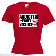 Addicted Fruit Machines Ladies Lady Fit T Shirt Size 6 -16
