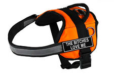 DT Works Orange Working Dog Harness with Fun Velcro Patch THE BITCHES LOVE ME