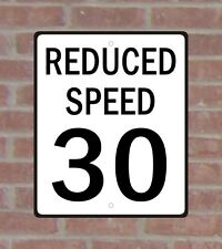 Reduced Speed 30 040 White Aluminum Sign Standard Vinyl Copy