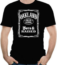 Oakland Old School Born And Raised T-Shirt 100% Soft Cotton
