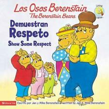 NEW Los Osos Berenstain Demuestran Respeto / Show Some Respect by Jan Berenstain