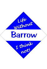Barrow Car/window signs / Personalised signs / flexible magnets