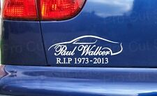 Paul Walker RIP Tribute Window Bumper Vinyl Stickers Decals Small to Large Sizes