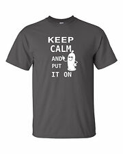Keep Calm and put it on funny sex condom t shirt    colors