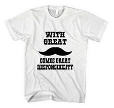 WITH GREAT MUSTACHE COMES GREAT RESPONSIBILITY FUNNY Unisex Adult T-Shirt Tee