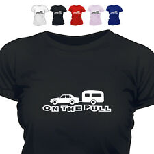 On The Pull Caravan Funny T Shirt 2 All Sizes/Colours