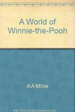 A World of Winnie-the-Pooh, A A Milne - Hardcover Book