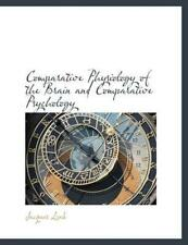 NEW Comparative Physiology of the Brain and Comparative Psycholo by Jacques Loeb