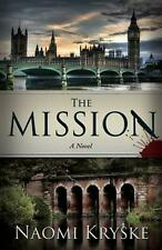 NEW The Mission by Naomi Kryske Paperback Book (English) Free Shipping