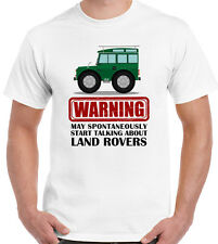 May Spontaneously Start Talking About Land Rover - Mens Funny TShirt Defender 90