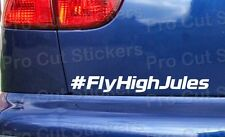 # Fly High Jules Bianchi rip memorial car bumper window stickers decals ref: 11