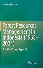 NEW Forest Resources Management in Indonesia (1968-2004): A Political Ecology Ap