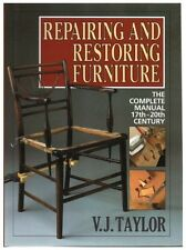Repairing and Restoring Furniture, Taylor, V.J., Good Condition Book, ISBN 07153
