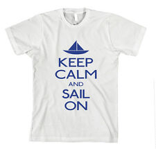 KEEP CALM AND SAIL ON Unisex Adult T-Shirt Tee Top