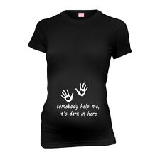 Somebody Help Me It'S Dark In Here New Mom Funny Maternity T-Shirt Tee Shirt To